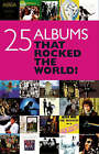 Twenty Five Albums That Rocked Your World by Chris Charlesworth (Paperback, 2008)