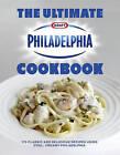 The Ultimate Philadelphia Cookbook by Philidelphia (Hardback, 2011)
