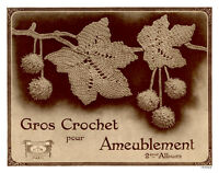 Gros Crochet Pour Ameublement 2 C.1927 Fancy Decorative Crochet (in French)
