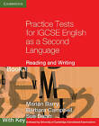 Practice Tests for IGCSE English as a Second Language: Reading and Writing : Book 1 : with Key: Bk. 1, with key by Sue Daish, Marian Barry, Barbara Campbell (Paperback, 2010)