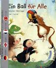 Ein Ball für Alle (Buch mit DVD) von Brigitte Weninger und Eve Tharlet (2011, Taschenbuch)