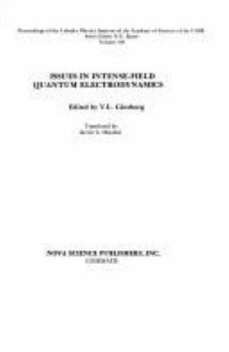 Issues in Intense-Field Quantum Electrodynamics, Hardcover by Ginzburg, V. L....