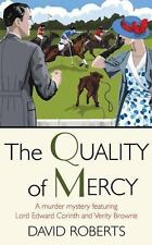 The Quality of Mercy: A Murder Mystery Featuring Lord Edward Corinth and Verity