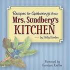 Recipes for Gatherings from Mrs. Sundberg's Kitchen by Holly Harden (Paperback, 2015)