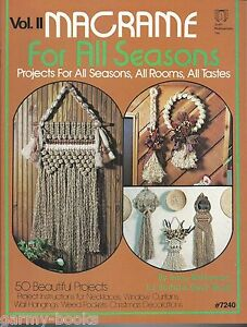 Macrame-for-All-Seasons-2-Vintage-Pattern-Instruction-Book-NEW-50-Projects-70-039-s