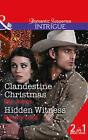 Clandestine Christmas: Hidden Witness by Elle James, Beverly Long (Paperback, 2015)