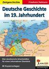 Deutsche Geschichte im 19. Jahrhundert von Friedhelm Heitmann (2012, Taschenbuch)