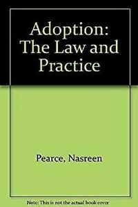 Adoption-The-Law-and-Practice-by-Pearce-Nasreen