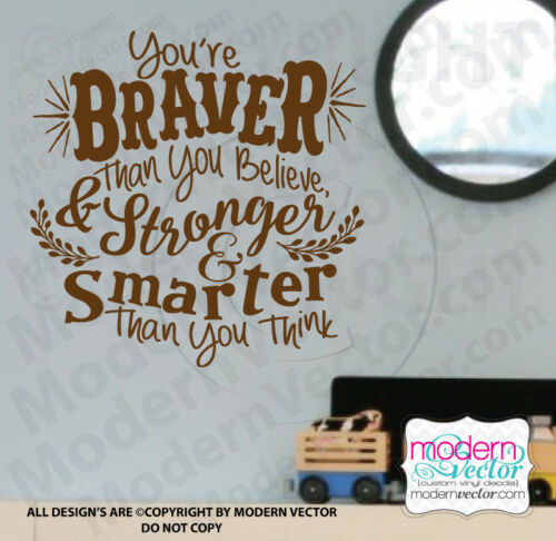 You/'re Braver Winnie the Pooh Quote Vinyl Wall Decal Stronger and Smarter Disney