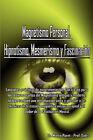 Magnetismo Personal, Hipnotismo, Mesmerismo y Fascinacin by Marco Paret, Gotts (Paperback / softback, 2007)