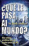 Que Le Pasa al Mundo? = What in the World Is Going On? (Spanish Edition) by Jer
