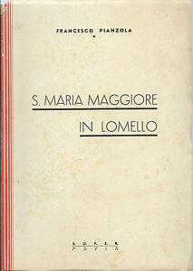 Pianzola-S-Maria-Maggiore-in-Lomello-Pavia-S-U-P-E-R-1940-Originale