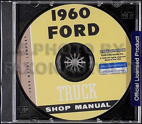 1960 Ford Pickup E Camion Cd-rom Riparazione Manuale Di Negozio F100 F250 F350 Top Angurie