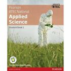 BTEC Level 3 Nationals Applied Science Student Book 1 by Roy Llewellyn, Alison Peers, Sue Hocking, Frances Annets, Chris Meunier, Catherine Parmar, Joanne Hartley (Mixed media product, 2016)