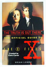 X-Files: The Truth Is Out There Vol. 1 : The Official Guide to the X-Files Vol. 1 by Brian Lowry (1995, Paperback)