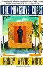 Mangrove Coast by Randy W. White (Paperback, 1998)