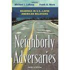 Neighborly Adversaries: Readings in U.S.-Latin American Relations by Rowman & Littlefield (Paperback, 2015)