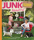 Junk Beautiful: Outdoor Edition by Sue Whitney (Paperback, 2009)