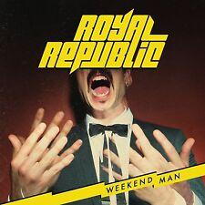ROYAL REPUBLIC - WEEKEND MAN  CD NEU