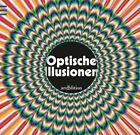 Optische Illusionen von Marie-Jo Waeber und Gianni A. Sarcone (2013, Gebundene Ausgabe)