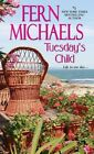 Tuesday's Child by Fern Michaels (Paperback, 2015)