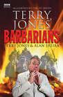 Terry Jones' Barbarians by Alan Ereira, Terry Jones (Hardback, 2006)