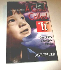 Child Called It: One Child's Courage to Survive - Paperback -