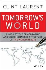 Tomorrow's World: A Look at the Demographic and Socio-economic Structure of the