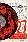 27: A History of the 27 Club Through the Lives of Brian Jones, Jimi Hendrix, Janis Joplin, Jim Morrison, Kurt Cobain, and Amy Winehouse by Howard Sounes (Paperback, 2015)