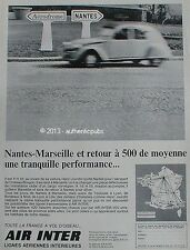 PUBLICITE AIR INTER NANTES MARSEILLE VOITURE 2 CV CITROEN DE 1967 FRENCH AD