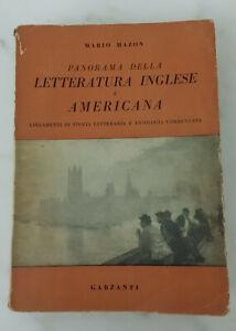 PANORAMA DELLA LETTERATURA INGLESE E AMERICANA - di Mario Hazon; Garzanti 1955
