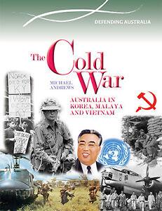 THE-COLD-WAR-AUSTRALIA-IN-KOREA-MALAYA-AND-VIETNAM-BOOK-9780864271181