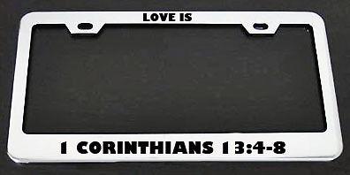 LOVE IS CORINTHIANS JESUS CHRIST License Plate Frame
