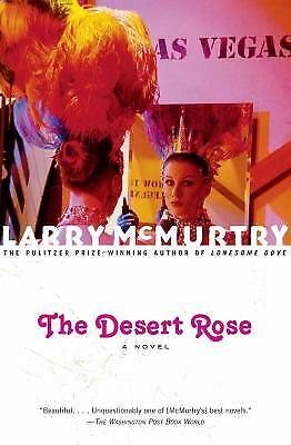 The Desert Rose : A Novel by McMurtry, Larry