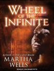Wheel of The Infinite Library Edition Wells Martha Corporate Author Pitts