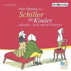 Schiller für Kinder. CD (2009)