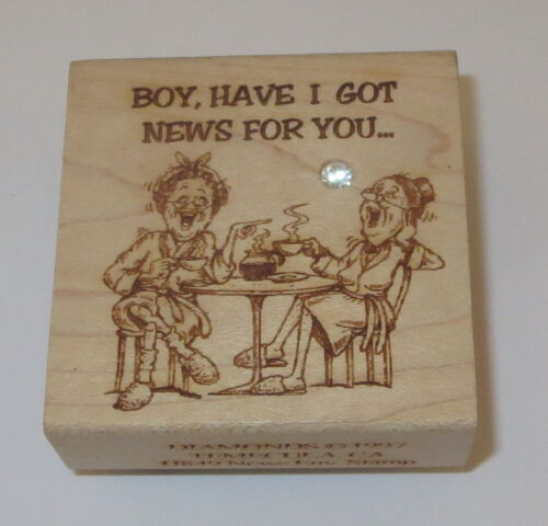 Boy Have I Got News For You Diamonds Rubber Stamp Coffee Old Ladies Gossip Rare