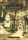 Lafayette by Jean S Kiesel (Paperback / softback, 2007)