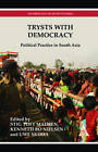 Trysts with Democracy: Political Practice in South Asia by Anthem Press (Hardback, 2011)