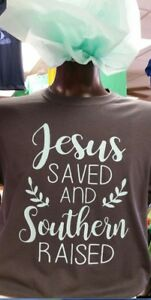 Jesus-Saved-and-Southern-Raised-Adult-T-Shirt-Short-sleeve-100-cotton