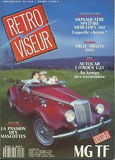 RETROVISEUR n°34 06/1991 MG TF MONAQUATRE MERCEDES 180 CITROEN U23