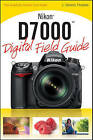 Nikon D7000 Digital Field Guide by J. Dennis Thomas (Paperback, 2011)