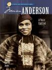 Sterling Biographies#174: Marian Anderson : A Voice Uplifted by Victoria Garrett Jones (2008, Paperback)