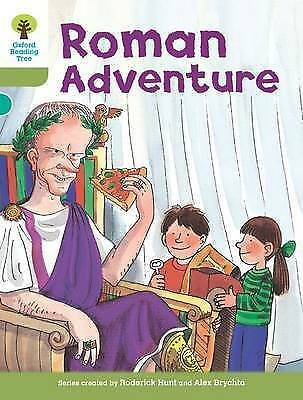 Oxford Reading Tree: Level 7: More Stories A: Roman Adventure by Hunt, Roderick