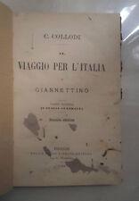 OTTOCENTINA COLLODI IL VIAGGIO PER L'ITALIA DI GIANNETTO ITALIA CENTRALE 1885