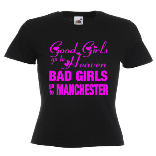 Bad Girls Manchester Hen Party Ladies Lady Fit T Shirt 13 Colours Size 6-16