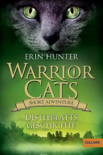 1 von 1 - Warrior Cats - Short Adventure - Distelblatts Geschichte von Erin Hunter (2016,