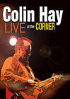Colin Hay - Live At The Corner (DVD, 2010)