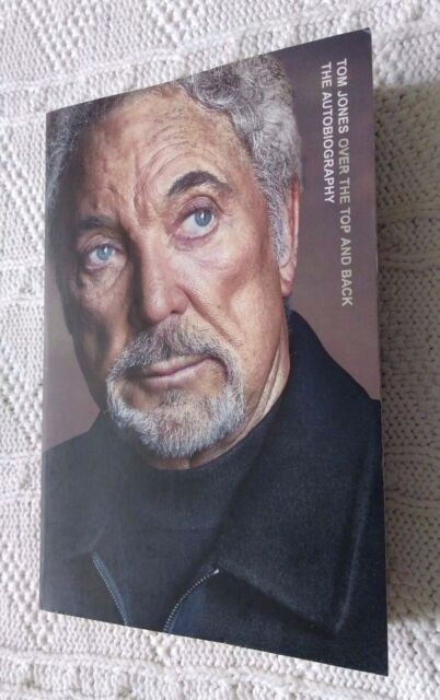 TOM JONES OVER THE TOP AND BACK- THE AUTOBIOGRAPHY (TRADE PAPERBACK) LIKE NEW,