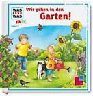 Was ist was mini 09: Wir gehen in den Garten! von Sabine Stauber (2011, Gebunden)